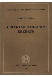 A magyar szókincs eredete - Régikönyvek