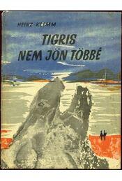 Tigris nem jön többé - Régikönyvek