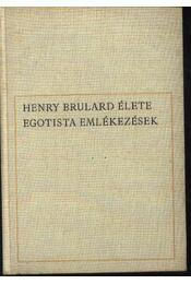 Henry Brulard élete - Régikönyvek