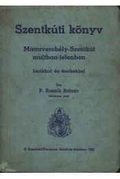 Szentkúti könyv - Régikönyvek