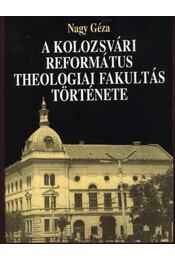 A Kolozsvári Református Theologiai Fakultás története - Régikönyvek