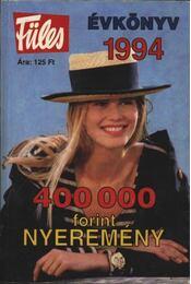 Füles Évkönyv 1994 - Régikönyvek