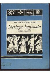 Neringa hajfonata - Régikönyvek