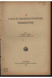A szálas takarmánynövények termesztése - Régikönyvek