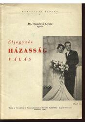 Eljegyzés, házasság, válás - Régikönyvek