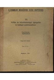 Vallás és közoktatásügyi igazgatás (a belügyi szakvizsgához) - Régikönyvek