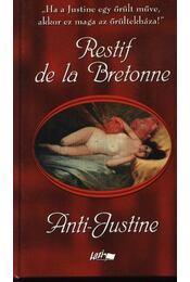 Anti-Justine - Régikönyvek