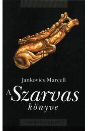 A Szarvas könyve - Régikönyvek