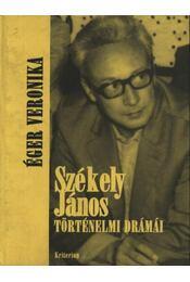 atirni - Székely János történelmi drámái - Régikönyvek