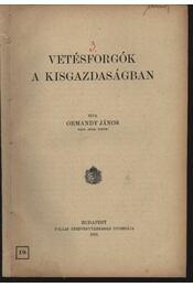 Vetésforgók a kisgazdaságban - Régikönyvek