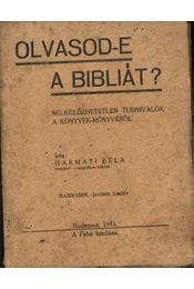 Olvasod-e a bibliát? - Régikönyvek