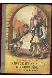 Prücsök úr kalandos kirándulása a XV. századba - Régikönyvek