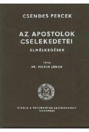 Az Apostolok Cselekedetei - Régikönyvek