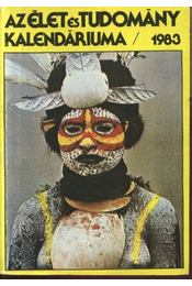 Az Élet és Tudomány kalendáriuma 1983 - Régikönyvek