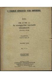 1938. évi XIX. t.-c. Az országgyűlési képviselők választásáról - Régikönyvek