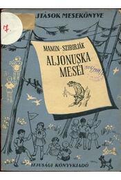Aljonuska meséi - Régikönyvek