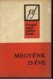 Megyénk 25 éve - Régikönyvek