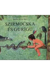 Szirmocska és Gurigu - Régikönyvek