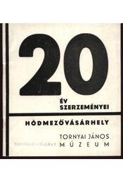 20 év szerzeményei - Régikönyvek