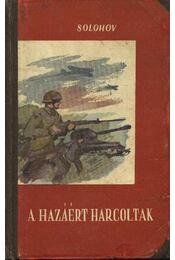 A hazáért harcoltak - Régikönyvek