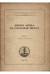 József Attila és Csongrád megye - Régikönyvek