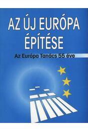 atirni - Az új Európa építése - Régikönyvek