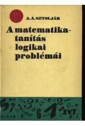 A matematikatanítás logikai problémái - Régikönyvek
