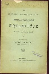 Az erdélyi ev. ref. egyházkerület értesitője az 1896-97. iskolai évről - Régikönyvek