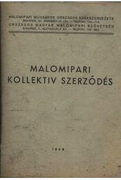 Malomipari Kollektív Szerződés - Régikönyvek