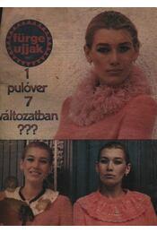 Fürge ujjak 1982 (teljes évfolyam) - Régikönyvek