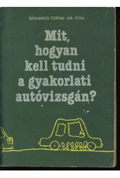 Mit, hogyan kell tudni a gyakorlati autóvizsgán? - Régikönyvek