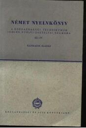 Német nyelvkönyv a közgazdasági technikumok idegen nyelvi osztályai számára III-IV. - Régikönyvek