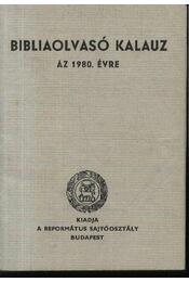 Bibliaolvasó kalauz 1980. évre - Régikönyvek