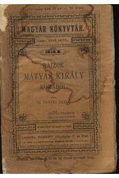 Rajzok Mátyás király korából - Régikönyvek
