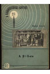 A 2+1-es - Régikönyvek