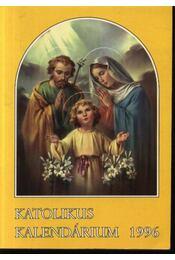 Katolikus Kalendárium 1996 - Régikönyvek