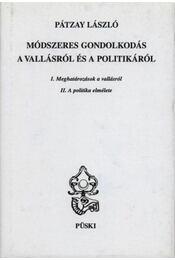 Módszeres gondolkodás a vallásról és a politikáról - Régikönyvek