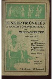 Kiskertművelés a socialis törekvések terén - Régikönyvek