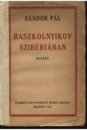 Raszkolnyikov Szibériában (dedikált) - Régikönyvek