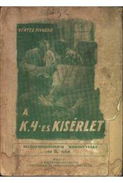A K.4-es kisérlet - Régikönyvek