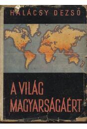 A világ magyarságáért - Régikönyvek