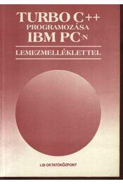 Turbo C++ programozása IBM PC-n - Régikönyvek