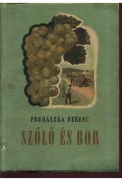 Szőlő és bor - Régikönyvek