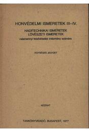 Honvédelmi ismeretek III-IV. - Régikönyvek