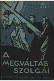 A megváltás szolgái - Régikönyvek