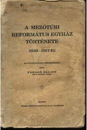A Mezőtúri Református Egyház története - Régikönyvek