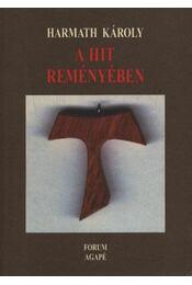 atirni - A hit reményében - Régikönyvek
