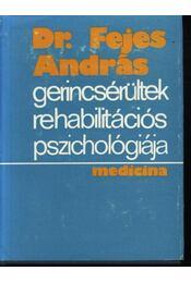 Gerincsérültek rehabilitációs pszichológiája - Régikönyvek