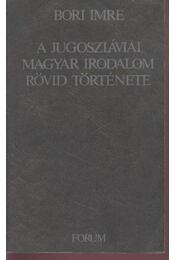 A jugoszláviai magyar irodalom rövid története - Régikönyvek
