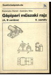 Gépipari műszaki rajz (A, B variáns) - Régikönyvek